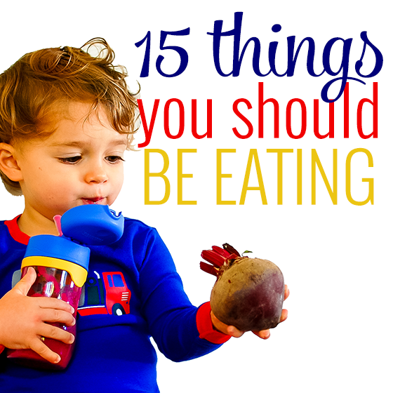 15 things you should be eating