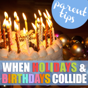 when holidays and birthdays collide