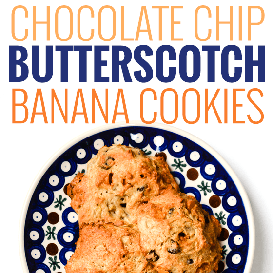 Chocolate Chip Butterscotch Banana Cookies » Daily Mom