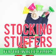 Stocking Stuffers For The Whole Family