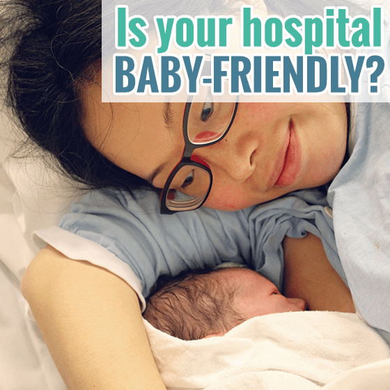 Is Your Hospital Baby Friendly