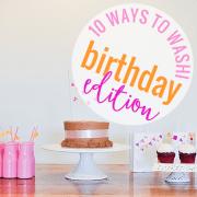 10 Ways to Washi Birthday Edition