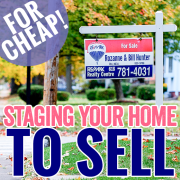 Staging Your Home to Sell For Cheap