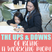 The Ups and Downs of Being a Working Mom