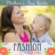 Mothers Day Guide Fashion Edition