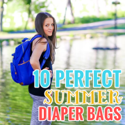 10 Perfect Summer Diaper Bags