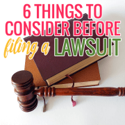 6 Things to Consider Before Filing a Lawsuit 2