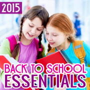 Back to School Essentials 2015