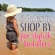 6 Rules to Shop By for Stylish Toddlers