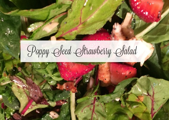 My Go To Poppy Seed Strawberry Salad