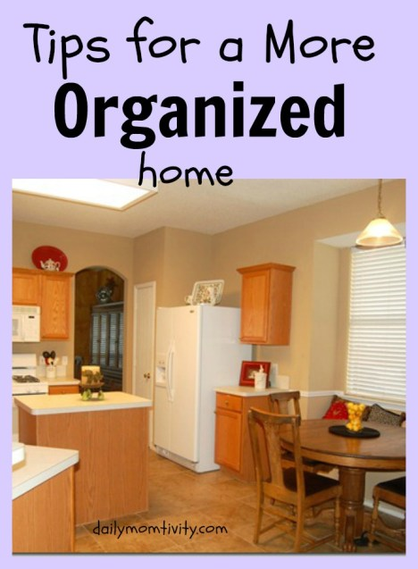 How to stay organized around the house daily momtivity for How to stay organized at home