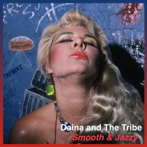 DAINA  AND THE TRIBE ~ SMOOTH AND JAZZY 2000 x 2000