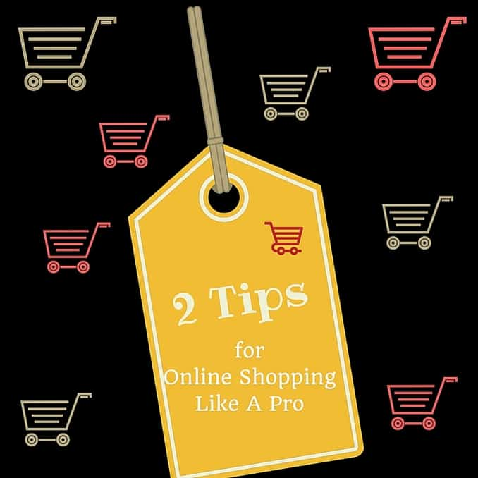 2 Tips For Online Shopping Like A Pro