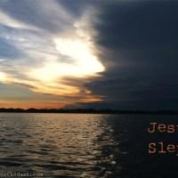 Jesus Slept