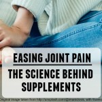 Easing joint pain – The science behind supplements