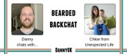 Bearded Backchat with Chloe from Life Unexpected