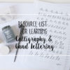 Resource List for Learning Calligraphy and Hand Lettering