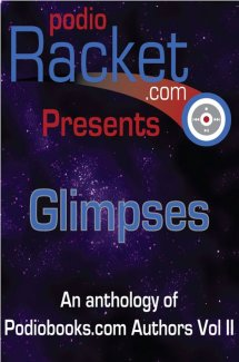 Podioracket Presents - Glimpses