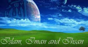 Islam, Iman dan Ihsan