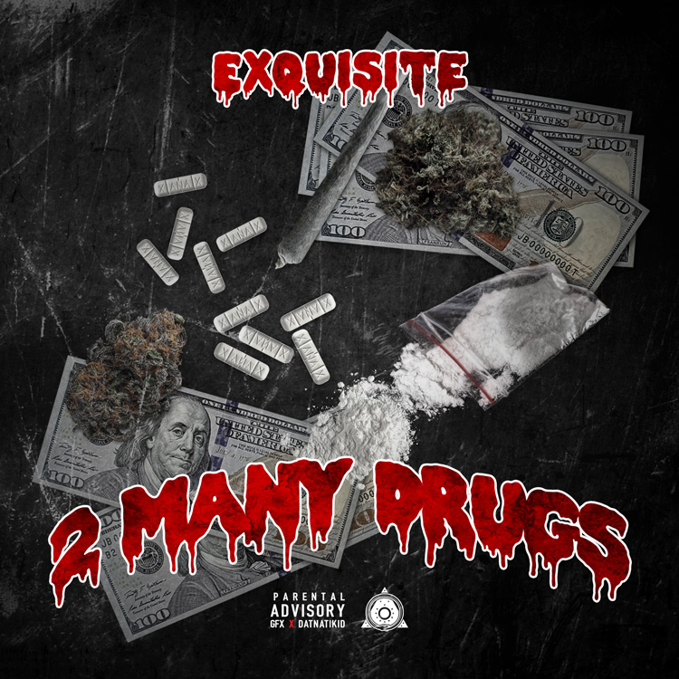 Exquisite_2ManyDrugs
