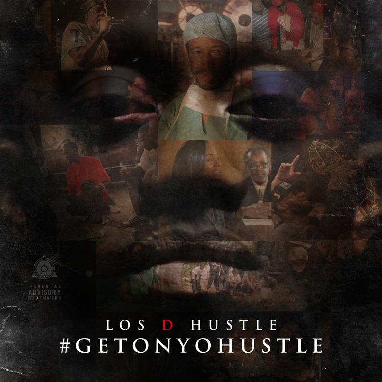 LosDHustle_GetOnYoHustle