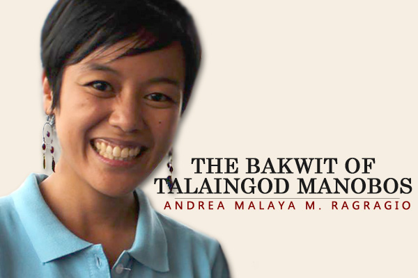 The Bakwit of the Talaingod Manobos