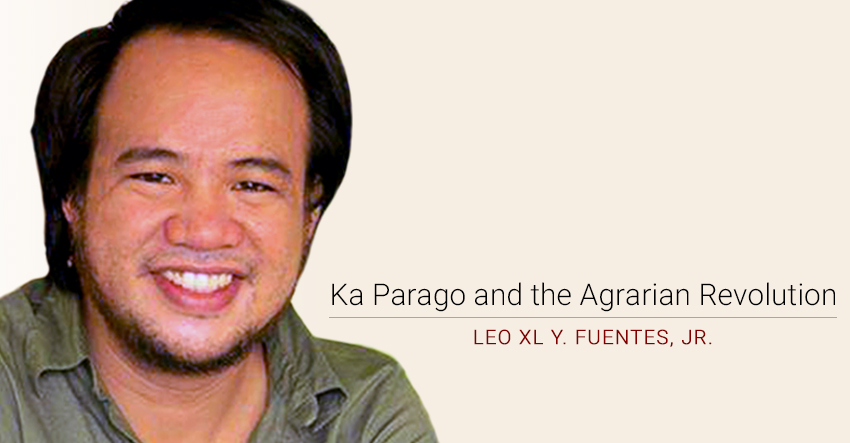 Ka Parago and the Agrarian Revolution