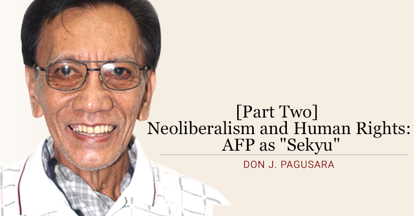 "[Part Two] Neoliberalism and Human Rights: AFP as ""Sekyu"""