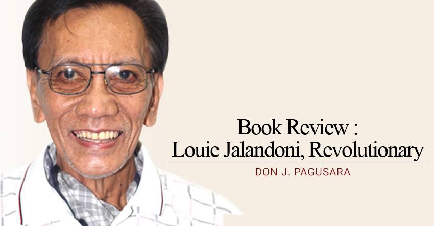 Book Review : Louie Jalandoni, revolutionary
