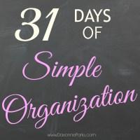 31 Days of Simple Organization