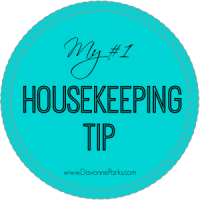 My Number One Housekeeping Tip