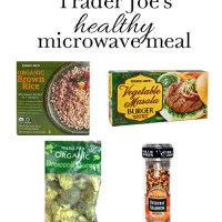 Healthy Meal in Minutes with Trader Joe's