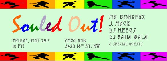 Souled Out! feat. Mr. Bonkerz, J. Mack, Meegs, Raha Wala at Zeba Bar