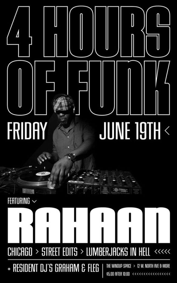 4 Hours of Funk 6 Year Anniversary with DJ Rahaan at The Windup Space, Baltimore