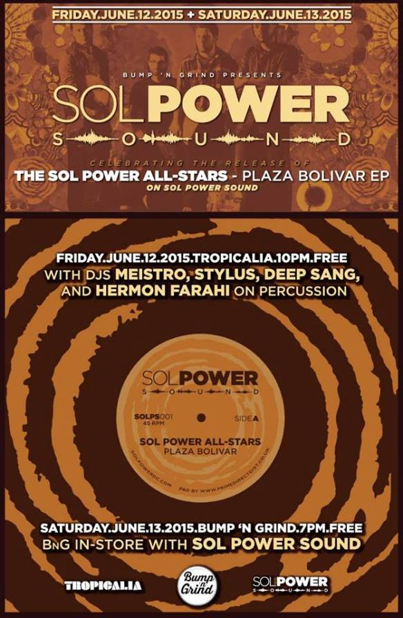 Bump n Grind Presents: Sol Power Sound  - Plaza Bolivar Release Party at Tropicalia