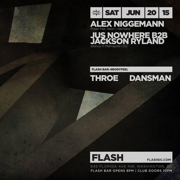 Alex Niggemann, Jus Nowhere b2b Jackson Ryland at Flash