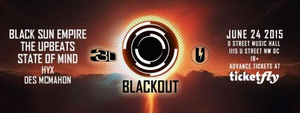 Blackout Tour with Black Sun Empire, The Upbeats and State of Mind at U Street Music Hall