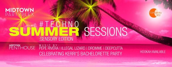 #TECHNO Summer Sessions: SENSORY Takeover at Midtown Penthouse
