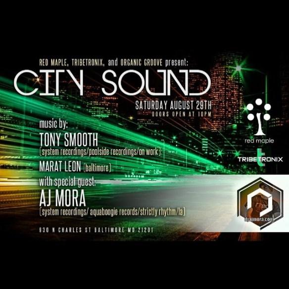 City Sound Feat: Aj Mora, Tony Smooth, Marat Leon at The Red Maple, Baltimore