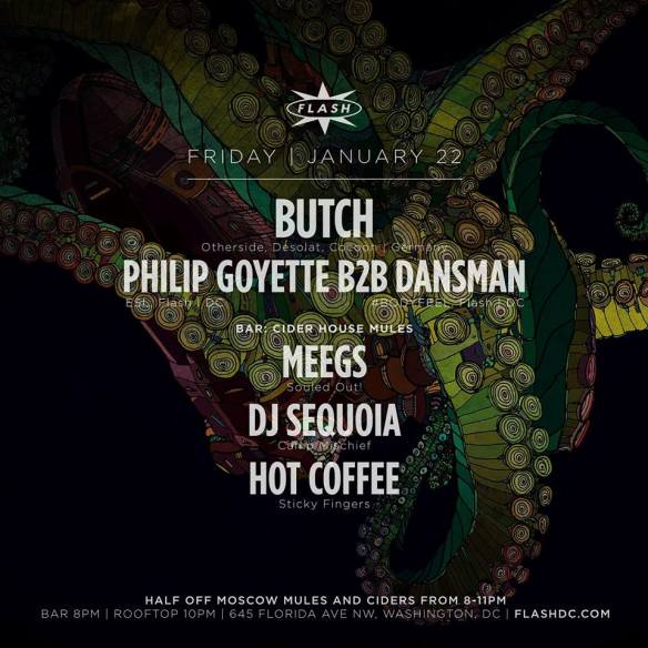 Butch, Philip Goyette b2b Dansman at Flash, with Cider House Mules featuring Meegs, Sequoia and Hot Coffee in the Flash Bar