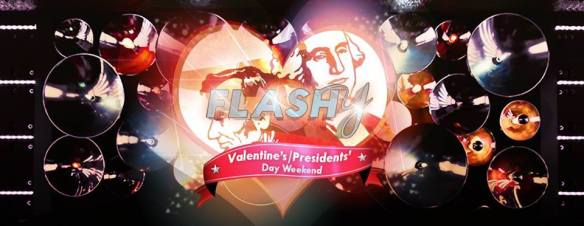 Flashy Valentine's / Presidents' Day Weekend with DJ TWiN and DJ Sean Morris at Flash