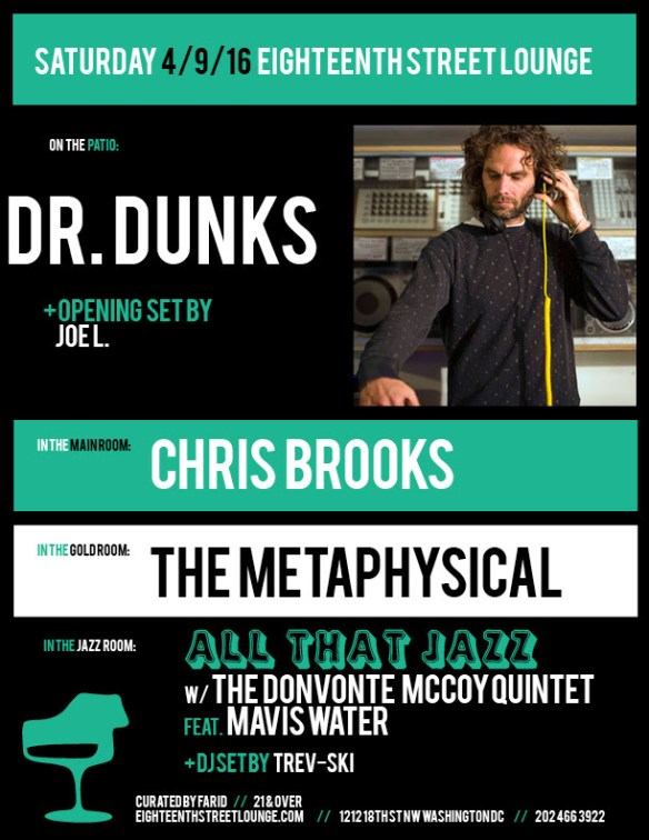 ESL Saturday with Dr. Dunks, Joe L., Chris Brooks, The Metaphysical and Trev-ski at Eighteenth Street Lounge