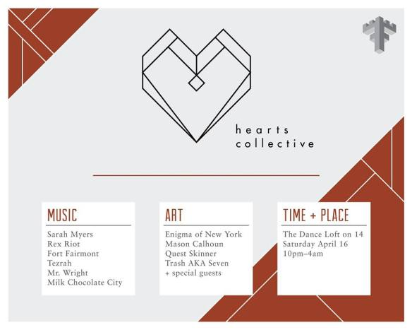 Hearts Collective with Sarah Myers, Rex Riot, Fort Fairmont, Tezrah, Mr Wright and Milk Chocolate City at The Dance Loft