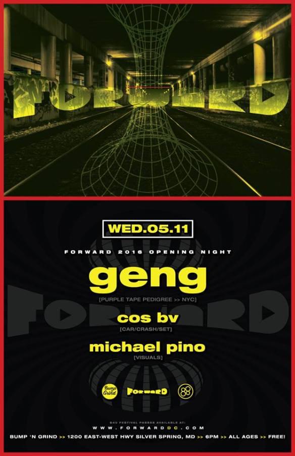 FORWARD presents Geng (Purple Tape Pedigree) at Bump'n'Grind