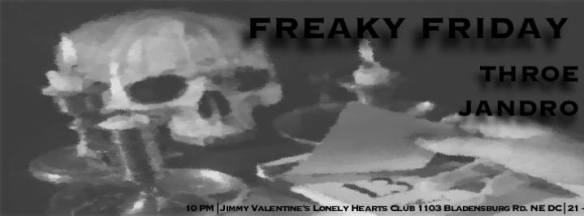 Freaky Friday with Throe & Jandro at Jimmy Valentine's Lonely Hearts Club