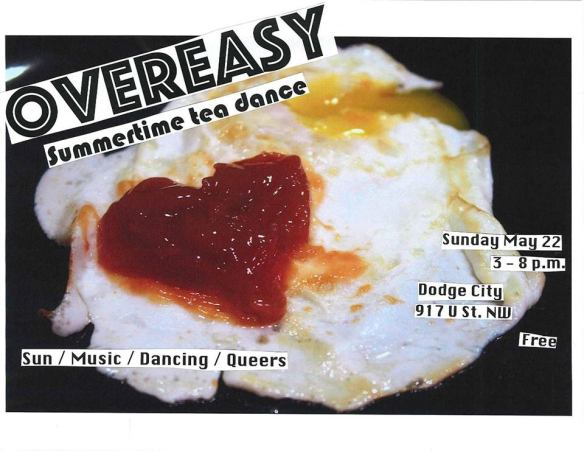 Overeasy Tea Dance with Vanniety Kills, Deejay India and Kwasi at Dodge City DC