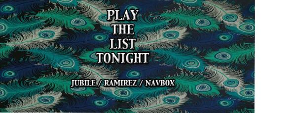 Playlist with Jubilee, Ramirez and Navbox at 18th St Lounge