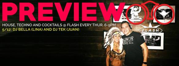 Preview with DJ Bella & DJ Tek at Flash