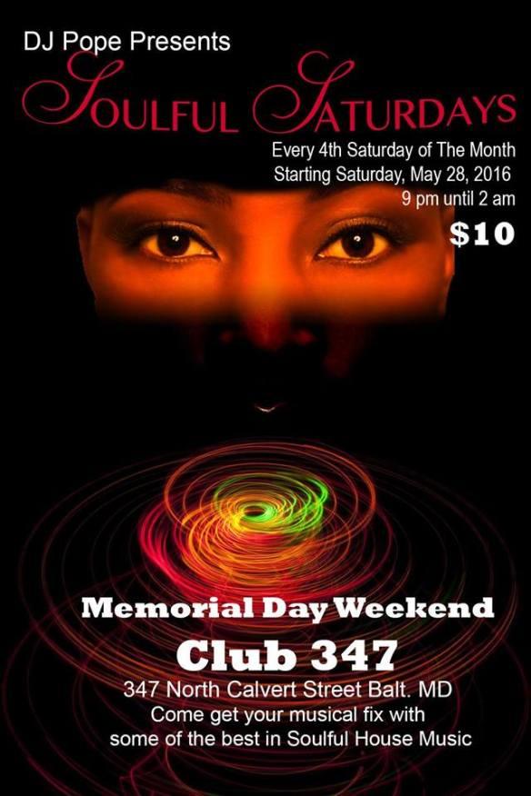 Soulful Saturdays with DJ Pope at Club 347, Baltimore