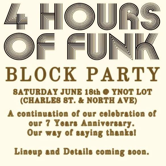 4 hours of funk block party
